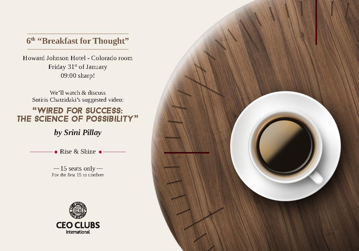 "6th Breakfast for Thought: ""Wired for success: The science of possibility"""