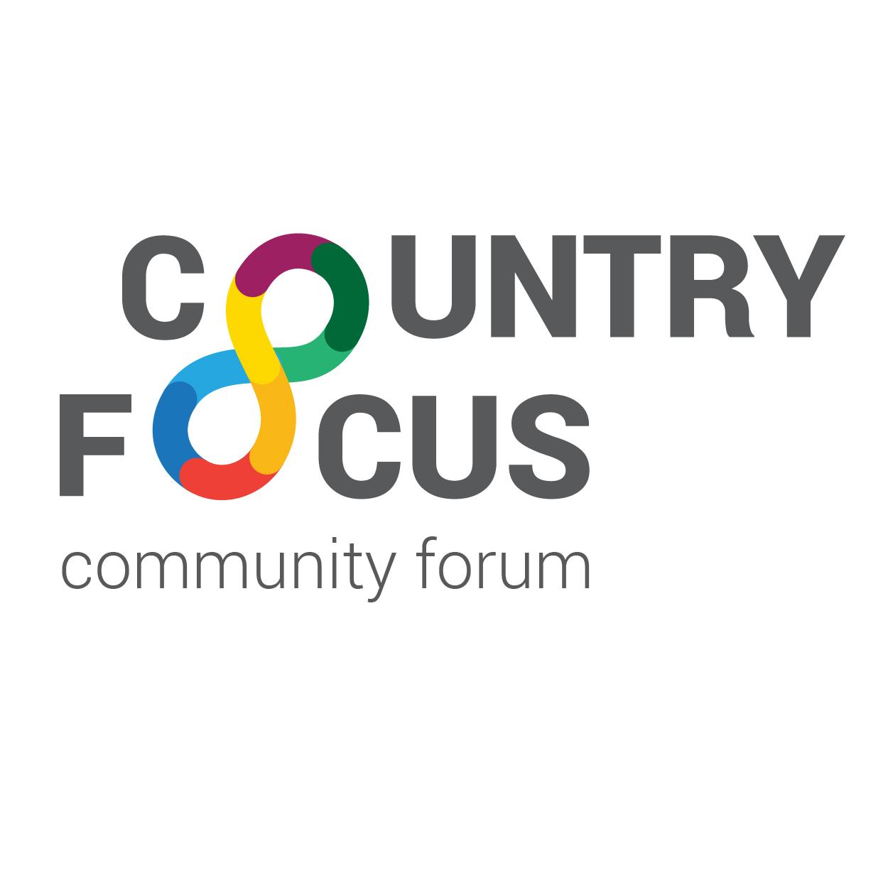 Country Focus Community Forum