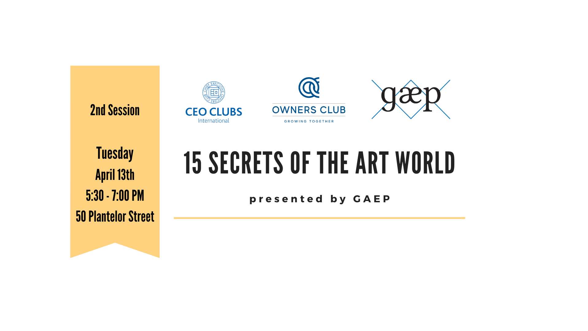Session 2 -  fuel your passiON for art: 15 Secrets of the Art World